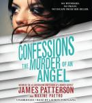 Confessions: The Murder of an Angel, Maxine Paetro, James Patterson