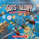 Guts & Glory: World War II Audiobook