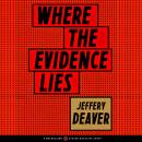 Where the Evidence Lies Audiobook