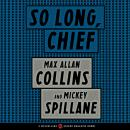 So Long, Chief Audiobook