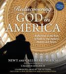 Rediscovering God in America: Reflections on the Role of Faith in Our Nation's History and Future Audiobook