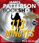 113 Minutes: A Story in Real Time, James Patterson