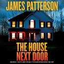 House Next Door: Thrillers, James Patterson
