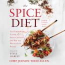Spice Diet: Use Powerhouse Flavor to Fight Cravings and Win the Weight-Loss Battle, Judson Todd Allen