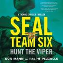 SEAL Team Six: Hunt the Viper Audiobook