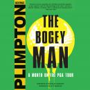 Bogey Man: A Month on the PGA Tour, George Plimpton