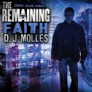 Remaining: Faith: A Novella, D. J. Molles