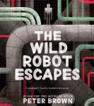 Wild Robot Escapes, Peter Brown