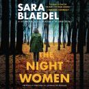 Night Women (previously published as Farewell to Freedom), Sara Blaedel