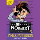 Not So Normal Norbert, James Patterson