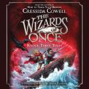 Wizards of Once: Knock Three Times, Cressida Cowell