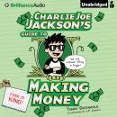 Charlie Joe Jackson's Guide to Making Money, Tommy Greenwald