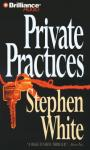 Private Practices, Stephen White