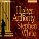 Higher Authority, Stephen White