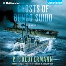 Ghosts of Bungo Suido, P.T. Deutermann