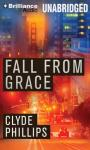 Fall From Grace, Clyde Phillips