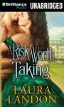 Risk Worth Taking, Laura Landon