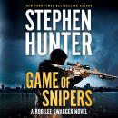 Game of Snipers, Stephen Hunter