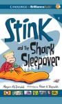 Stink and the Shark Sleepover Audiobook