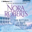 Return of Rafe MacKade, Nora Roberts