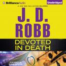 Devoted in Death, J. D. Robb