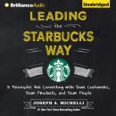 Leading the Starbucks Way, Joseph Michelli