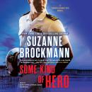 Some Kind of Hero, Suzanne Brockmann