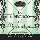 Governess of Distinction, M. C. Beaton