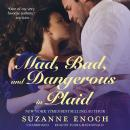 Mad, Bad, and Dangerous in Plaid, Suzanne Enoch