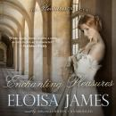 Enchanting Pleasures Audiobook
