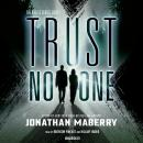 Trust No One, Jonathan Maberry