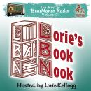 Lorie's Book Nook, with Lorie Kellogg: The Best of BearManor Radio, Vol. 2, Lorie Kellogg