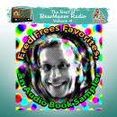Fred Frees Favorites: An Audiobook Sampler: The Best of BearManor Radio, Vol. 4 Audiobook