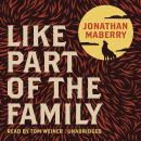 Like Part of the Family Audiobook