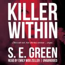 Killer Within, Shannon Greenland
