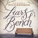 Liar's Bench, Kim Michele Richardson