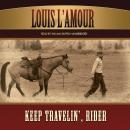 Keep Travelin', Rider, Louis L'amour