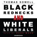 Black Rednecks and White Liberals, Thomas Sowell