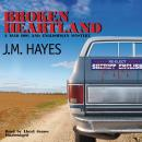 Broken Heartland: A Mad Dog and Englishman Mystery, J. M. Hayes