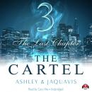 Cartel 3: The Last Chapter, Ashley & JaQuavis