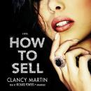 How to Sell, Clancy Martin