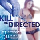 Kill as Directed, Ellery Queen