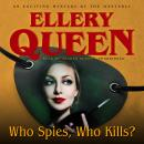 Who Spies, Who Kills?, Ellery Queen