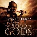 Emperor: The Blood of Gods: A Novel of Rome, Conn Iggulden