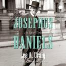 Josephus Daniels: His Life and Times, Lee Craig