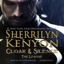 Cloak & Silence: The League; Book 6 of First Generation, Sherrilyn Kenyon