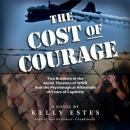 Cost of Courage, Kelly Estes