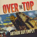 Over the Top, Arthur Guy Empey