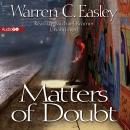 Matters of Doubt: A Cal Claxton Oregon Mystery, Warren C. Easley
