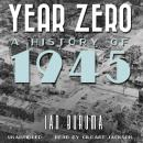 Year Zero: A History of 1945, Ian Buruma